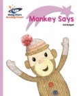 Reading Planet - Monkey Says - Lilac Plus: Lift-off First Words - eBook