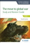 Access to History for the IB Diploma: The move to global war Study and Revision Guide : Paper 1 - eBook