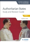 Access to History for the IB Diploma: Authoritarian States Study and Revision Guide : Paper 2 - eBook