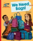 Reading Planet - We Need Bags - Red B : Galaxy - eBook
