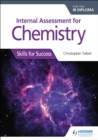 Internal Assessment for Chemistry for the IB Diploma : Skills for Success - eBook