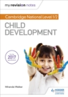 My Revision Notes: Cambridge National Level 1/2 Child Development - eBook