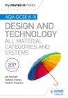 My Revision Notes : AQA GCSE (9-1) Design and Technology: All Material Categories and Systems - eBook