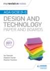 My Revision Notes : AQA GCSE (9-1) Design and Technology: Paper and Boards - eBook