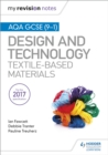 My Revision Notes: AQA GCSE (9-1) Design & Technology: Textile-Based Materials - eBook