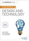 My Revision Notes: OCR GCSE (9-1) Design and Technology - Book