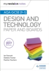 My Revision Notes: AQA GCSE (9-1) Design and Technology: Paper and Boards - Book