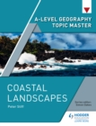A-level Geography Topic Master : Coastal Landscapes - eBook