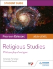 Pearson Edexcel Religious Studies A level/AS Student Guide: Philosophy of Religion - eBook