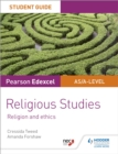 Pearson Edexcel Religious Studies A level/AS Student Guide: Religion and Ethics - eBook