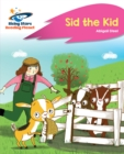 Reading Planet - Sid the Kid - Pink A : Rocket Phonics - eBook