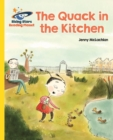Reading Planet - The Quack in the Kitchen - Yellow: Galaxy - eBook