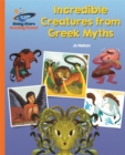 Reading Planet - Incredible Creatures from Greek Myths - Orange: Galaxy - Book