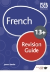 French for Common Entrance 13+ Revision Guide (New Edition) - Book