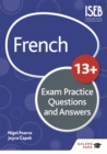 French for Common Entrance 13+ Exam Practice Questions and Answers (New Edition) - Book