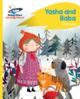 Reading Planet - Yasha and Baba - Yellow : Rocket Phonics - eBook