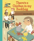 Reading Planet - There s a Chicken in my Bookbag - Turquoise: Galaxy - eBook