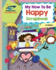 Reading Planet - My How to Be Happy Scrapbook - Gold : Galaxy - eBook