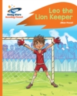 Reading Planet - Leo the Lion Keeper - Orange : Rocket Phonics - eBook