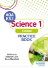 AQA Key Stage 3 Science 1 'Extend' Practice Book - eBook