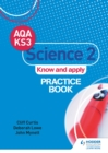 AQA Key Stage 3 Science 2 'Know and Apply' Practice Book - eBook