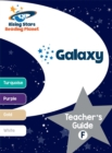 Reading Planet - Galaxy: Teacher's Guide F (Turquoise - White) - Book