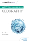 My Revision Notes : WJEC/Eduqas AS/A-level Geography - eBook
