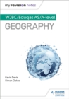 My Revision Notes: WJEC AS/A-level Geography - Book