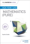 My Revision Notes: AQA Year 1 (AS) Maths (Pure) - eBook