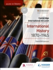 Access to History for Cambridge International AS Level: International History 1870-1945 - eBook