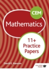 CEM 11+ Mathematics Practice Papers - Book