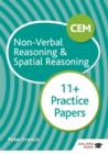 CEM 11+ Non-Verbal Reasoning & Spatial Reasoning Practice Papers - Book