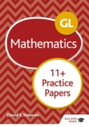GL 11+ Mathematics Practice Papers - Book