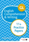 GL 11+ English Comprehension & Writing Practice Papers - eBook