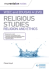 My Revision Notes : WJEC / Eduqas A level Religious Studies Ethics - eBook