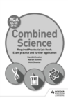 AQA GCSE (9-1) Combined Science Student Lab Book : Exam practice and further application - eBook