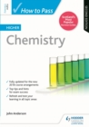 How to Pass Higher Chemistry: Second Edition - eBook