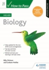 How to Pass Higher Biology: Second Edition - Book