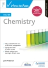 How to Pass Higher Chemistry: Second Edition - Book