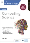 How to Pass Higher Computing Science: Second Edition - Book