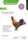 How to Pass Higher French: Second Edition - Book
