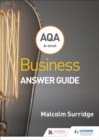 AQA A-level Business Answer Guide (Surridge and Gillespie) - Book