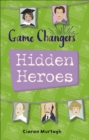 Reading Planet KS2 - Game-Changers: Hidden Heroes - Level 2: Mercury/Brown band - eBook
