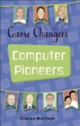 Reading Planet KS2 - Game-Changers: Computer Pioneers - Level 3: Venus/Brown band - eBook