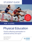 AQA A Level Physical Education Student Guide 1: Factors affecting participation in physical activity and sport - eBook