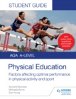 AQA A Level Physical Education Student Guide 2: Factors affecting optimal performance in physical activity and sport - eBook