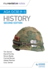 My Revision Notes : AQA GCSE (9-1) History, Second edition - eBook