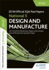 National 5 Design & Manufacture 2018-19 SQA Specimen and Past Papers with Answers - Book