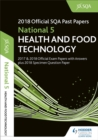 National 5 Health & Food Technology 2018-19 SQA Specimen and Past Papers with Answers - Book