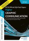 Higher Graphic Communication 2018-19 SQA Specimen and Past Papers with Answers - Book